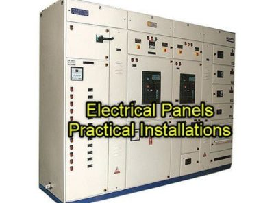 Electrical Panels - No.1 Guide in their Practical installations On-Site