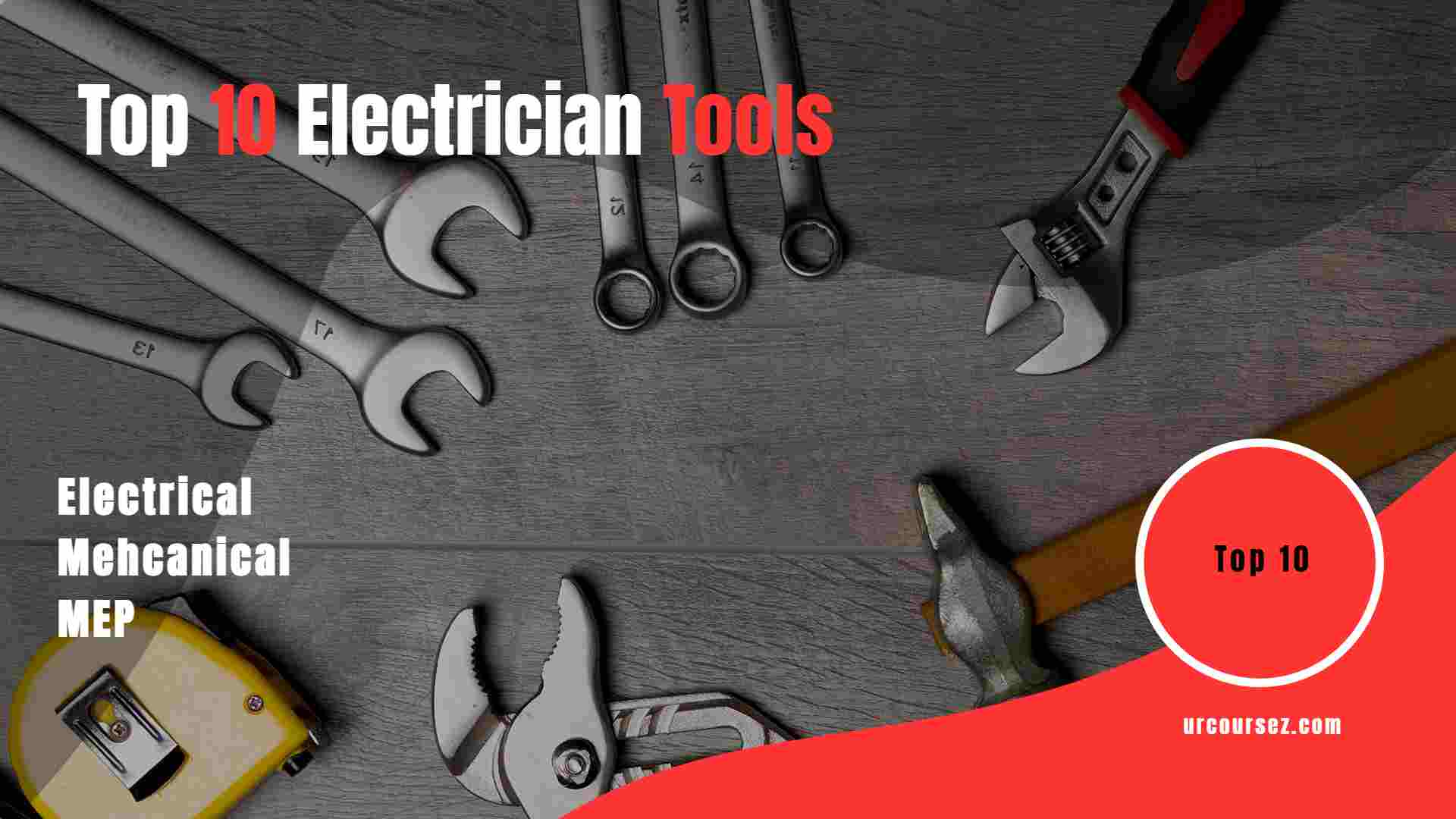 Top 10 Electrician tools used in infrastructure - engalaxy.com