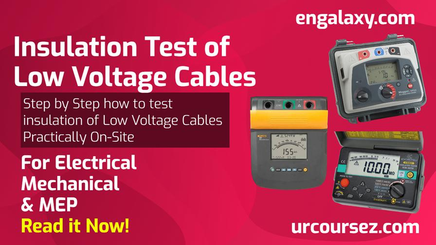 Insulation Test of Low Voltage Cables