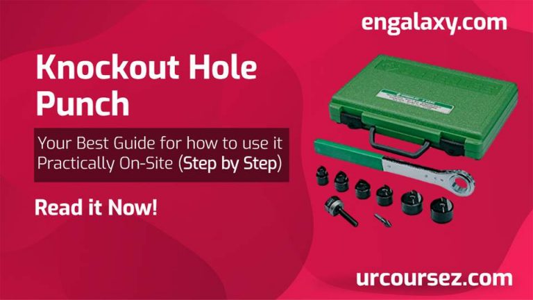 Knockout Hole Punch – How to use it in 5 easy steps