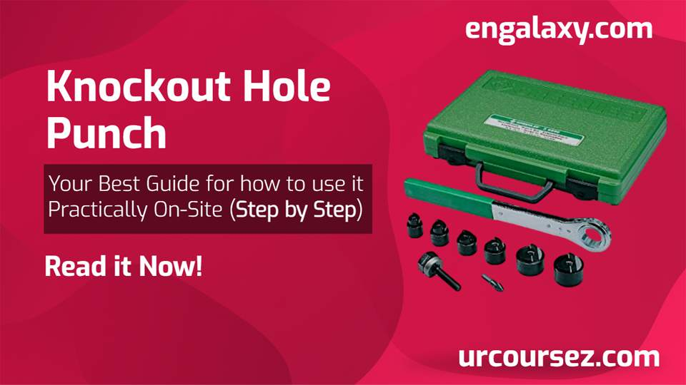 Knockout Hole Punch - Step by Step - engalaxy.com