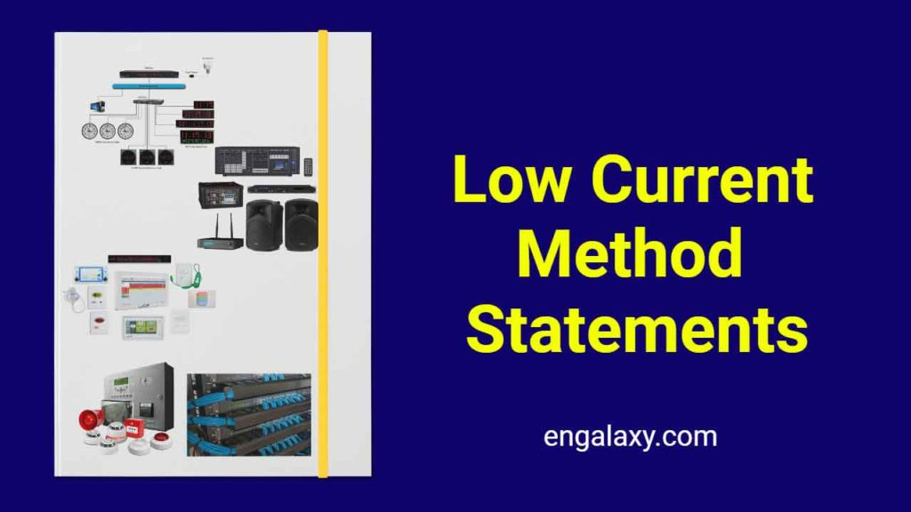 Low Current Method Statements engalaxy.com
